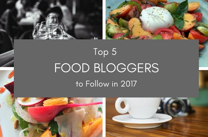 Top 5 Food Blogs to Follow in 2017